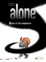 Alone - Volume 5 - Eye of the Maelstrom