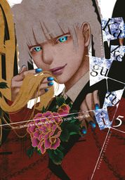 Kakegurui - Compulsive Gambler -, Vol. 5