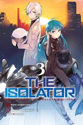 The Isolator, Vol. 3