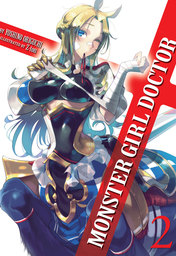 Monster Girl Doctor Vol. 2