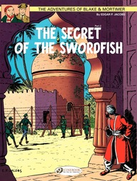 Blake & Mortimer - Volume 16 - The Secret of the Sworfish (Part 2)