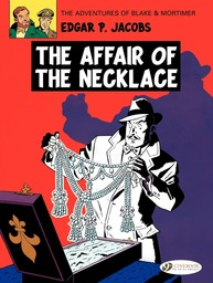 Blake & Mortimer - Volume 7 - The Affair of the Necklace
