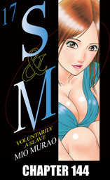 S and M, Chapter 144