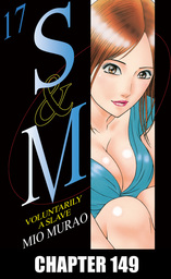 S and M, Chapter 149