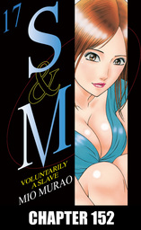 S and M, Chapter 152