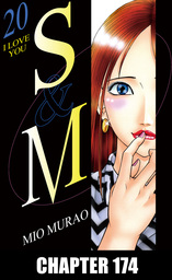 S and M, Chapter 174