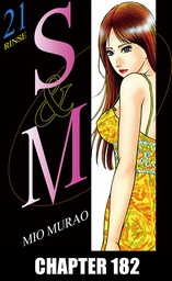 S and M, Chapter 182