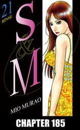 S and M, Chapter 185