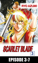 SCARLET BLADE, Episode 3-7