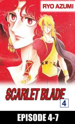 SCARLET BLADE, Episode 4-7