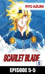 SCARLET BLADE, Episode 5-5