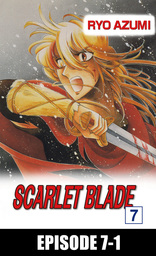 SCARLET BLADE, Episode 7-1