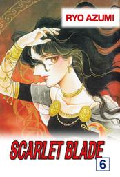 SCARLET BLADE, Volume 6