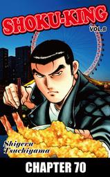 SHOKU-KING, Chapter 70