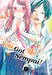 You Got Me, Sempai! Volume 2