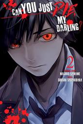 Can You Just Die, My Darling? Volume 2