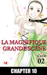 LA MAGNIFIQUE GRANDE SCENE, Chapter Collections