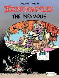 Iznogoud - Volume 7 - Iznogoud the Infamous