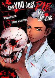 Can You Just Die, My Darling? Volume 3