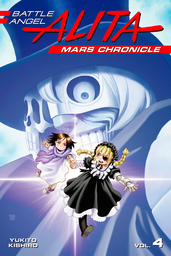 Battle Angel Alita Mars Chronicle Volume 4
