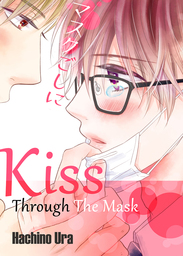 Kiss Through The Mask
