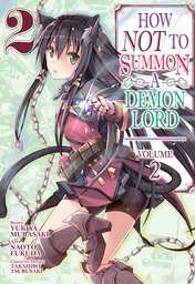 How NOT to Summon a Demon Lord Vol. 2