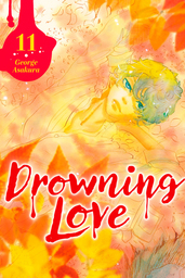 Drowning Love Volume 11