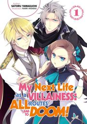 My Next Life as a Villainess: All Routes Lead to Doom! Light Novel
