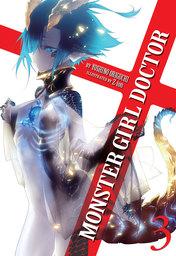 Monster Girl Doctor Vol. 3