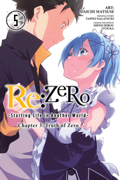 Re:ZERO -Starting Life in Another World-, Chapter 3: Truth of Zero, Vol. 5