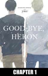 Good-Bye, Heron, Chapter Collections