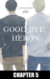 Good-Bye, Heron (Yaoi Manga), Chapter 5