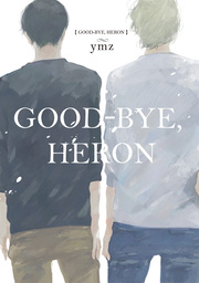 Good-Bye, Heron, Volume Collections