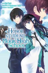 The Honor Student at Magic High School, Vol. 9