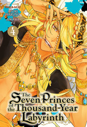 The Seven Princes of the Thousand-Year Labyrinth Vol. 4