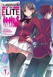 Classroom of the Elite Vol. 1