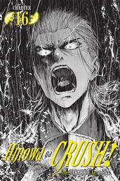 Hinowa ga CRUSH!, Chapter 16