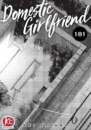 Domestic Girlfriend Chapter 181