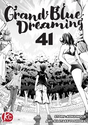 Grand Blue Dreaming Chapter 41
