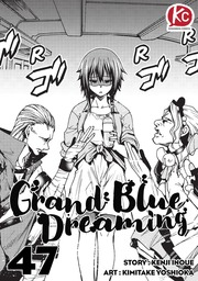 Grand Blue Dreaming Chapter 47