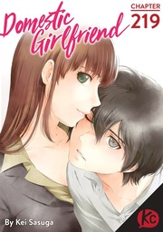 Domestic Girlfriend Chapter 219