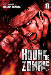Hour of the Zombie Vol. 8