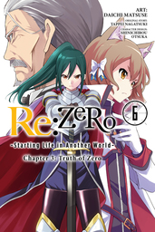 Re:ZERO -Starting Life in Another World-, Chapter 3: Truth of Zero, Vol. 6