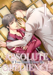 Absolute Obedience ~If you don't obey me~, Volume Collection