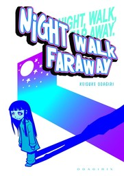 Night Walk Faraway, Volume Collections