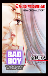 Bad Boy -Seduction Under the Rainy Eaves-
