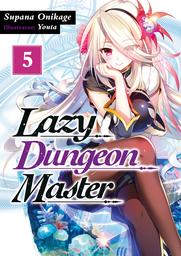 Lazy Dungeon Master: Volume 5