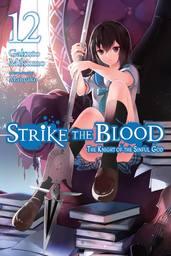 Strike the Blood, Vol. 12