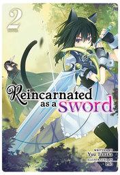 Reincarnated as a Sword Vol. 2