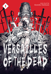 Versailles of the Dead